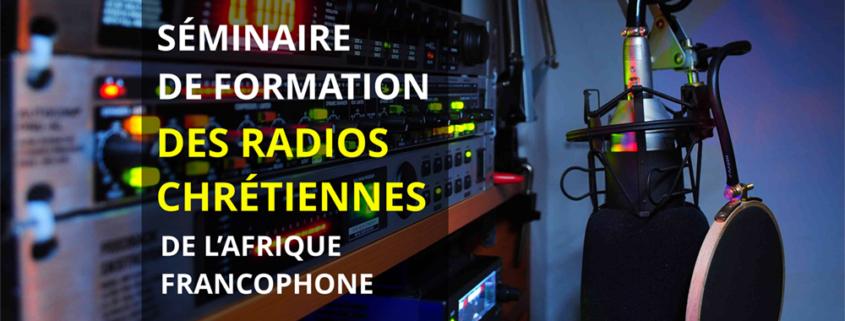 Séminaire de formation des radios chrétiennes de l'Afrique francophone