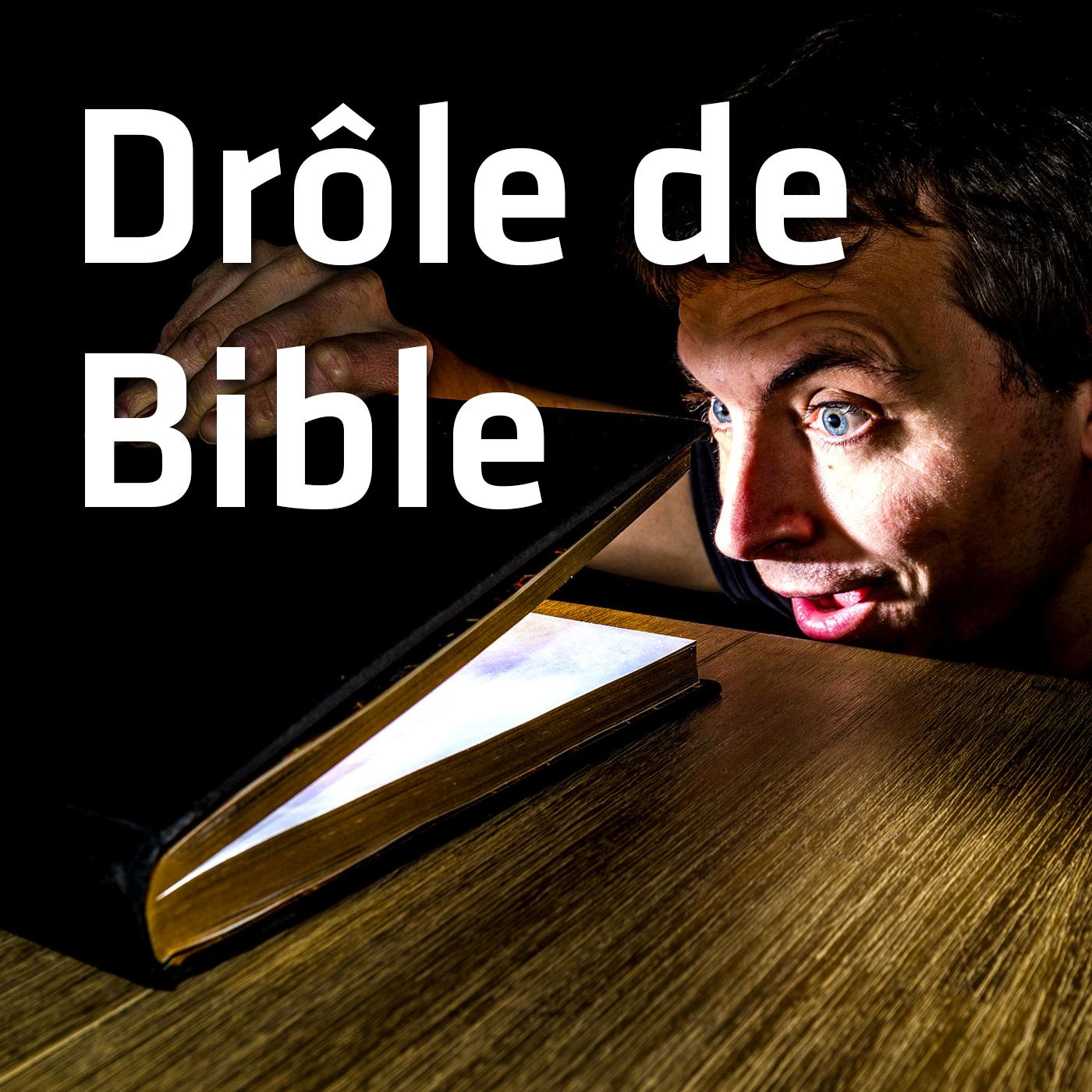 Drôle de Bible (3′)